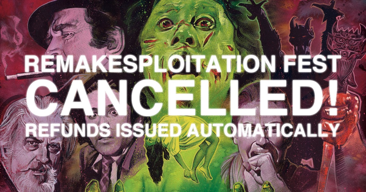 Remakesploitation Fest 2020 Cancelled